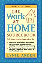 The Work-at-Home Sourcebook by Lynie Arden