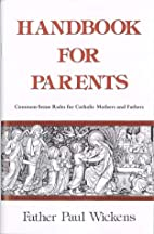 Handbook For Parents by Fr. Paul Wickens