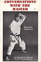 Conversations With the Master: Masatoshi…
