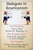 Dialogues in Americanism by Steve Allen