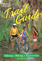 Florida's Fabulous Trail Guide (Recreation…