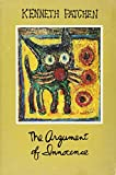 Kenneth Patchen: The Argument of Innocence: A Selection From the Arts of Kenneth Patchen