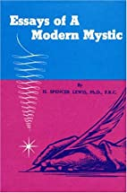 Essays of a Modern Mystic by H. Spencer…