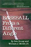 Broeg, Bob: Baseball from a Different Angle