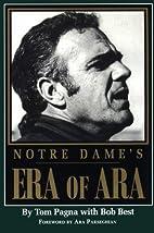 Notre Dame's Era of Ara by Tom Pagna