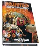 Painted Steel: Steel Pots, Vol. 2 by Chris…