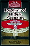 Cook, Stan: Headgear of Hitler's Germany
