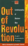 Rosenstock-Huessy, Eugen: Out of Revolution: Autobiography of Western Man