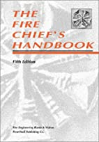 The Fire Chief's Handbook by James F. Casey