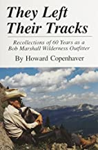 They Left Their Tracks: Recollections of 60…