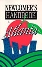Newcomer's Handbook for Atlanta (Newcomer's…