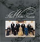 The White House: Celebrating Two Hundred…