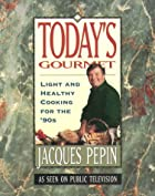 Today's gourmet by Jacques Ppin
