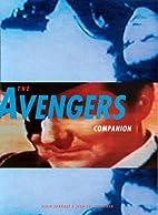The Avengers Companion by Alain Carrazé