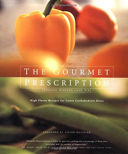 the-gourmet-prescription-high-flavor-recipes-for-lower-carbohydrate-diets