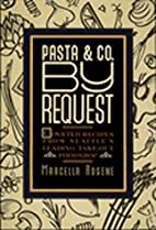 Pasta and Co. By Request by Marcella Rosene