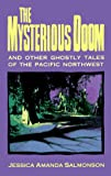 Salmonson, Jessica Amanda: The Mysterious Doom: And Other Ghostly Tales of the Pacific Northwest