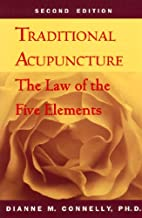 Traditional Acupuncture: The Law of the Five…
