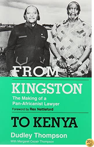 From Kingston to Kenya: The Making of a Pan-Africanist Lawyer