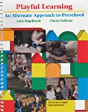 Englehar: Playful Learning: An Alternate Approach to Preschool