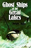 Boyer, Dwight: Ghost Ships of the Great Lakes
