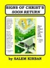 Kirban, Salem: SIGNS OF CHRIST'S SOON RETURN