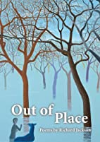Out of Place by Richard Jackson
