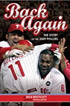 Back Again: The Story of the 2009 Phillies…