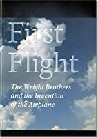 First Flight: The Wright Brothers And The…