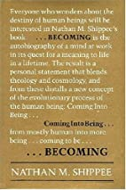 Becoming: Coming into Being by Nathan M…