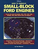 Monroe, Tom: How to Rebuild Small-Block Ford Engines