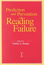 Prediction and Prevention of Reading Failure