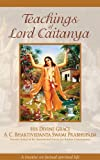 A. C. Bhaktivedanta Swami Prabhupada: Teaching of Lord Caitanya