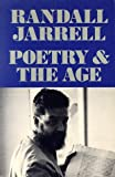 Randall Jarrell: Poetry and the Age