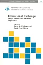 Educational Exchanges: Essays on the…