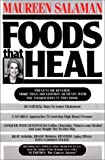 Salaman, Maureen K.: Foods That Heal