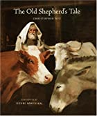 The old shepherd's tale by Christopher…