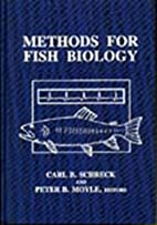 Methods for Fish Biology by C. B. Schreck