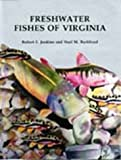 Jenkins, Robert E.: Freshwater Fishes of Virginia