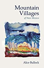 Mountain Villages by Alice Bullock