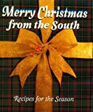 Stone, Michelle: Merry Christmas from the South: Recipes for the Season
