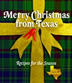 Merry Christmas from Texas: Recipes for the…