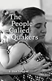 Trueblood, D. Elton: The People Called Quakers
