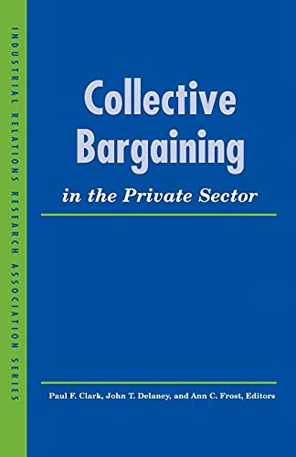 collective-bargaining-in-the-private-sector-lera-research-volumes