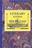 Brown, Alan: Literary Levees of New Orleans