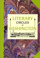 Literary Circles of Washington by Edith…