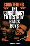 Kunjufu, Jawanza: Countering the Conspiracy to Destroy Black Boys