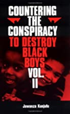 Countering the Conspiracy to Destroy Black…