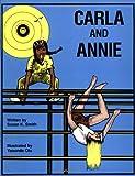 Smith, Susan: Carla and Annie