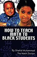 How to Teach Math to Black Students by…